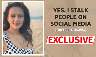 Dipannita Sharma admits to STALKING people on social media - watch video | Bollywood Bubble
